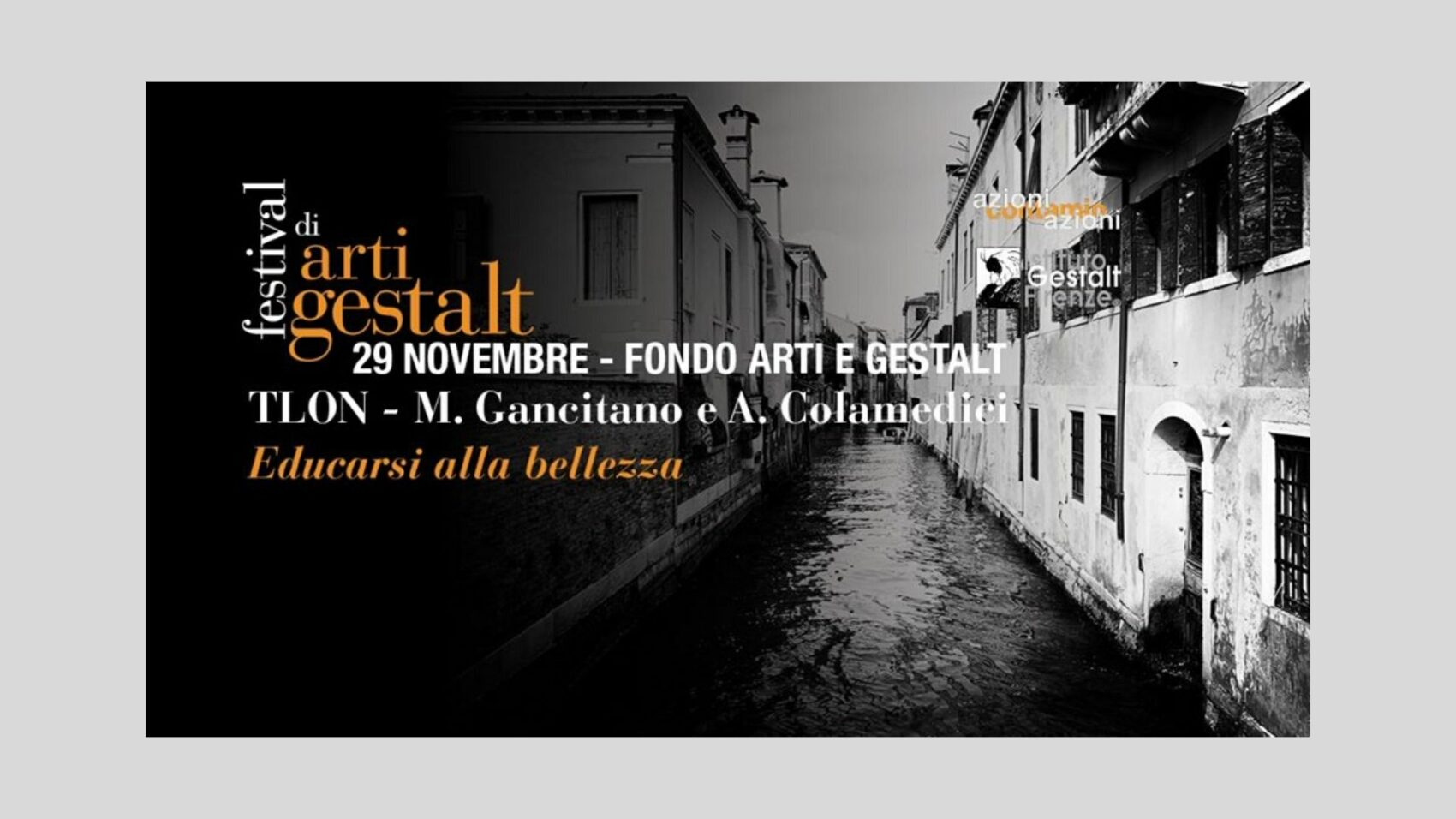 Festival di Arti e Gestalt | Workshop Educarsi alla bellezza [Firenze]