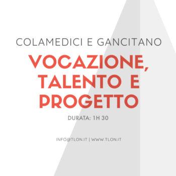 Vocazione Talento e Progetto - Video Corso - Tlon