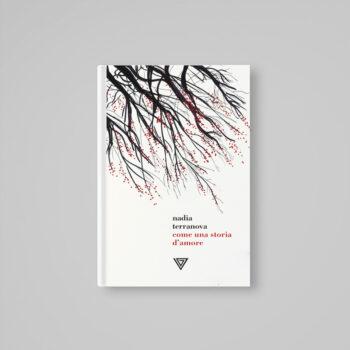 Come una storia d'amore - Nadia Terranova - Libreria Tlon