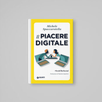 Il piacere digitale - Michele Spaccarotella - Libreria Tlon